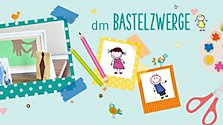 Bastelzwerge: DIY für den Vatertag